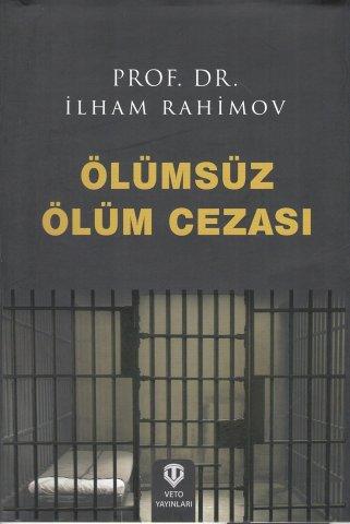 """Rəhimovun """"Ölməz ölüm cəzası"""" kitabı türk dilində çap olundu"""
