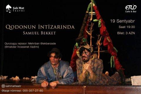 """""""Şah Mat"""" Teatrı Qodonun intizarına son qoyacaq"""