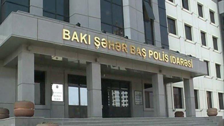 Bakı Baş Polis İdarəsi əhaliyə müraciət edib